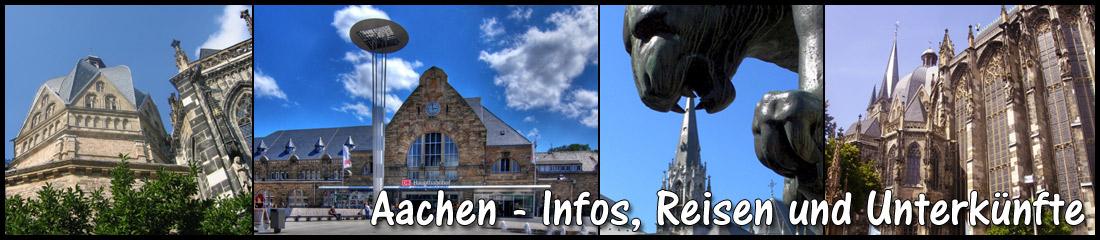 Aachen - Infos, Reisen und Unterkünfte